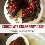Chocolate Cranberry Cake with chocolate drip